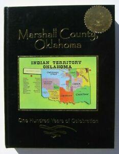 Marshall County Oklahoma 100 Years of Celebration 492 Page History 2007