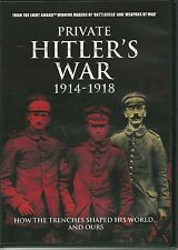 PRIVATE HITLER'S WAR 1914 - 1918 HOW THE TRENCHES SHAPED HIS WORLD AND OURS DVD