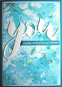 Handmade Card - You Make Everything Better