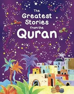 The Greatest Stories From The Quran-Saniyasnain Khan