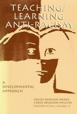 Teaching / Learning Anti-Racism: A Developmental Approach