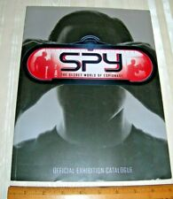 SPY the Secret World of Espionage Official Exhibition Guide Oversize Paperback
