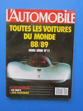 """L'Automobile """" TOUTES LES VOITURES DU MONDE """"  1988-1989 Hors-Série  N° 11"""