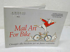 MAIL ART FOR BIKE.OMAGGIO ALLA BICICLETTA PER UN FUTURO SOSTENIBILE'07 Atrebates