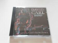 "David Carl Band ""Can't slow down"" AOR 1998 cd MTM Records"