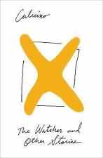 The Watcher and Other Stories by Calvino, Italo
