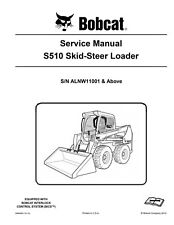 New Bobcat S510 Skid Steer Loader Updated 2013 Edition Service Repair Manual