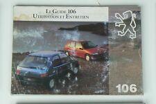 Manuel d'utilisation et d'entretien PEUGEOT 106 du  06/94 en français