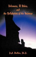 Volcanoes, El Ninos, and the Bellybutton of the Universe (Paperback or Softback)
