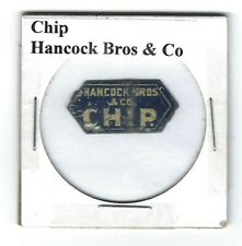 Chip Chewing Tobacco Tag Hancock Bros. & Co. C346b