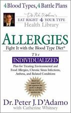 Allergies: Fight Them with the Blood Type Diet (Eat Right for Your-ExLibrary