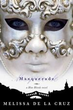 "Blue Bloods: ""MASQUERADE"" By Melissa De la Cruz (2008, Paperback) Brand New"