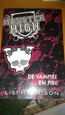 Monster High T04 De vampire en pire - Lisi Harrison