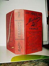 GUIDE MICHELIN 1963 < GUIDE ROUGE COLLECTOR  FRANCE > 998 pages- TRES BON ETAT .