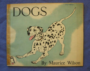 Puffin Picture Book 56: Dogs by Maurice Wilson (Paperback)