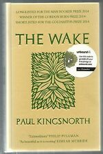 The Wake by Paul Kingsnorth UK Unbound Hardcover