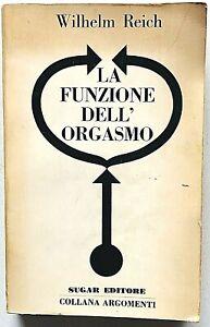 Wilhelm Reich La funzione dell'orgasmo Sugar editore 1969 Prima edizione