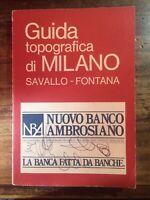 Guida topografica di Milano Savallo - Fontana - 1983