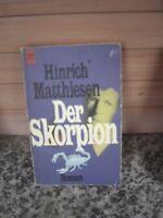 Der Skorpion, ein Roman von Hinrich Matthiesen