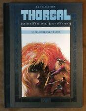 THORGAL : La Magicienne Trahie ; Collection Hachette