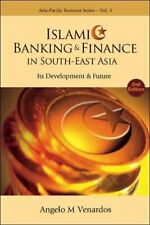 Islamic banking and finance in south-east asia: its development and future (2n,