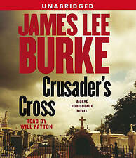 Crusader's Cross: A Dave Robicheaux Novel (Dave Robicheaux Mysteries (Audio))