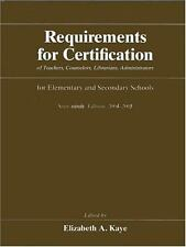 Requirements for Certification of Teachers, Counselors, Librarians, and Administ