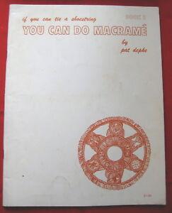 Vintage 1976 You Can Do Macrame Pat Depke Pattern Book 2