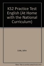 KS2 Practice Test English (At Home with the National Curriculum),John Lisle
