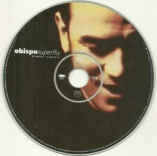 CD UNIQUEMENT ( SANS BOITE ET SANS JAQUETTE ) - PASCAL OBISPO : SUPERFLU