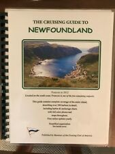Cruising Guide to Newfoundland, Cruising Club America, 2014 Pilot Press by Weld