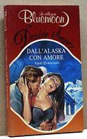 DALL'ALASKA CON AMORE - J. Evanovich [Bluemoon Desire n. 4]