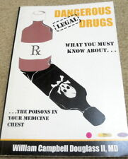 Dangerous Legal Drugs -What you Must Know about Poisons in your Medicine Chest