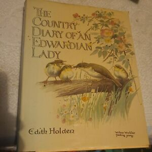 The Country Diary Of An Edwardian Lady- Edith Holden . Hardback Book.