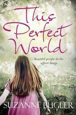 SUZANNE BUGLER __ THIS PERFECT WORLD __ BRAND NEW __ FREEPOST UK