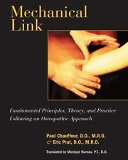 Mechanical Link: Fundamental Principles, Theory, and Practice Following an Osteo
