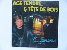 C JEROME Age tendre tete de bois 1742377