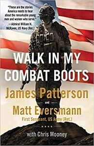 Walk in My Combat Boots by James Patterson (Hardcover – 2021)