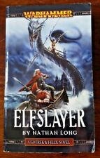 Elfslayer by Nathan Long (Gotrek & Felix, Warhammer novel)
