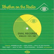 "RHYTHM ON THE RADIO  ""OVAL RECORDS SINGLES 1974-1987""   22 TRACKS"
