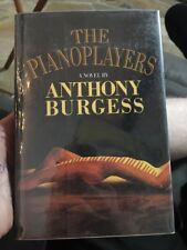 THE PIANOPLAYERS - Anthony Burgess - 1st Printing - HC/DJ - VG+/VG