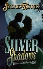 Paranormal Romance: Silver Shadows by Sylvie Kurtz (1997, Paperback)