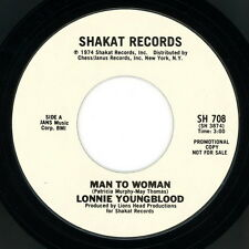 """LONNIE YOUNGBLOOD promo 45:  """"Man To Woman""""  1974  answer song  Shakat  funk  EX"""