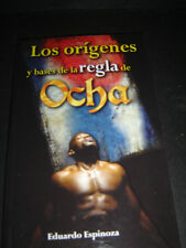 BOOK LOS ORIGENES Y BASES DE LA REGLA DE OCHA santeria