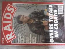 $$a Revue Raids N°66 Guerre totale en Croatie  Gurkhas  Berets Verts  Hong-Kong
