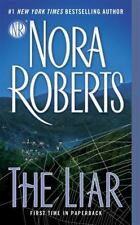 The Liar by Nora Roberts (2016, Paperback) ref loc 10114