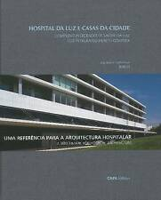 The Luz Integraded Health Complex: A Benchmark for Hospital Architecture - New B
