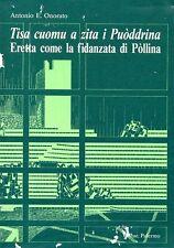 TISA CUOMU A ZITA I PUODDRINA ANTONIO E. ONORATO GIDUE 1988 (WA801)