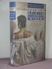 1st, signed by author, Spirits in the Wires by Charles de Lint (2003) Newford