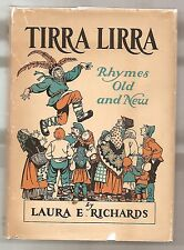 TIRRA LIRRA RHYMES OLD AND NEW 1932 LAURA RICHARDS 1st W/DJ * ILLUSTRATED SIGNED